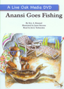 Live oak media anansi goes fishing for Anansi goes fishing
