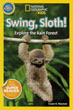 Swing, Sloth!: Explore the Rain Forest